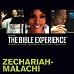Zechariah - Malachi: The Bible Experience | Inspired By Media Group