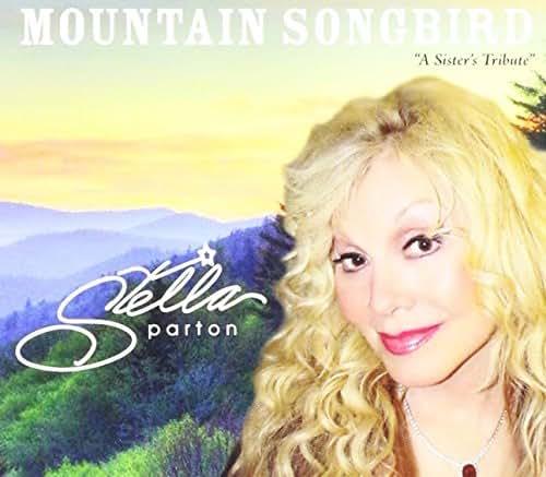 Mountain Songbird - Stella Parton - 2016