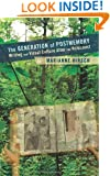 The Generation of Postmemory: Writing and Visual Culture After the Holocaust (Gender and Culture Series)
