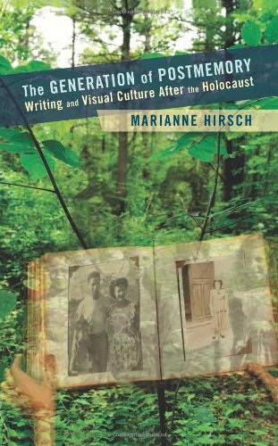 Generation of Postmemory (Gender and Culture Series)