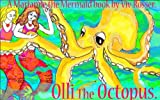 Marianne the Mermaid (Book 8) - Olli the Octopus