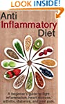 Anti Inflammatory Diet: A beginner's...