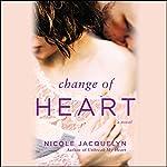 Change of Heart | Nicole Jacquelyn
