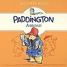 Paddington Abroad Hörbuch von Michael Bond Gesprochen von: Hugh Bonneville