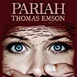 Pariah | Thomas Emson