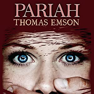 Pariah | [Thomas Emson]