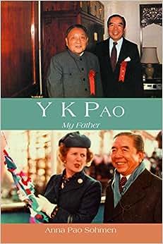 Y. K. Pao: My Father