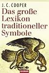 Das gro�e Lexikon traditioneller Symbole