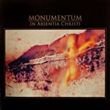 In Absentia Christi by Monumentum (1995-08-02)