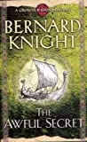 Bernard Knight The Awful Secret