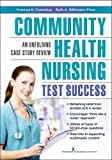 img - for Community Health Nursing Test Success: An Unfolding Case Study Review book / textbook / text book