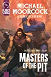 Masters Of The Pit (Planet Stories Library)