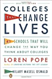 img - for By Loren Pope - Colleges That Change Lives: 40 Schools That Will Change the Way You Think About Colleges (Revised) (7/29/12) book / textbook / text book