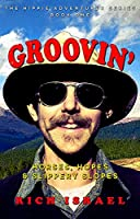 Groovin': Horses, Hopes, and Slippery Slopes (Hippie Adventurer Book 1)