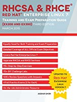 RHCSA & RHCE  Red Hat Enterprise Linux 7: Training and Exam Preparation Guide (EX200 and EX300), Third Edition (English Edition)