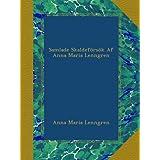 Samlade Skaldeförsök Af Anna Maria Lenngren (Swedish Edition)