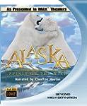 Alaska: Spirit of the Wild [Blu-ray]