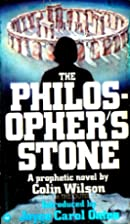 The Philosophers Stone by Colin Wilson