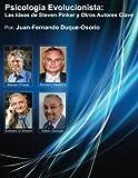 img - for Psicolog a Evolucionista: Las Ideas de Steven Pinker y Otros Autores Clave (Spanish Edition) book / textbook / text book