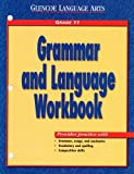 Glencoe Language Arts Grammar and Language Workbook Grade 11