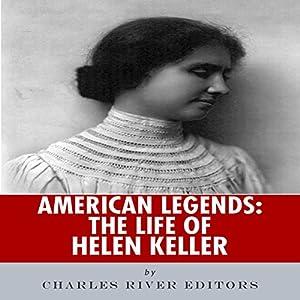 American Legends: The Life of Helen Keller Audiobook
