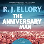 The Anniversary Man: A Novel | [R. J. Ellory]
