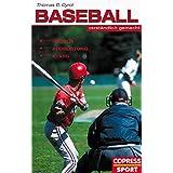 """Baseball verst�ndlich gemacht: Regeln, Ausr�stung, Starsvon """"Thomas D Cyrol"""""""
