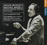 Arturo Benedetti Michelangeli: Live in Warsaw 1955
