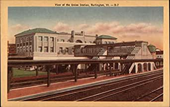 union station burlington vermont original vintage