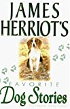 img - for James Herriot's Favorite Dog Stories book / textbook / text book