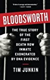 Bloodsworth: The True Story of One Man's Triumph over Injustice (Shannon Ravenel Books (Paperback))