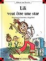 Lili veut �tre une star par Dominique de Saint Mars