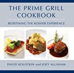 The Prime Grill Cookbook: Redefining...
