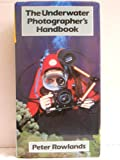 img - for The Underwater Photographer's Handbook book / textbook / text book