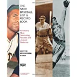 The SABR Baseball List & Record Book: Baseball's Most Fascinating Records and Unusual Statistics ~ Society for American...