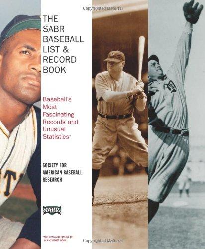 The SABR Baseball List & Record Book: Baseball's Most Fascinating Records and Unusual Statistics