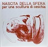 Per Una Scultura Di Ceschia