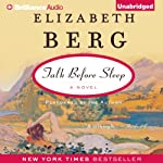 Talk Before Sleep: A Novel | Elizabeth Berg