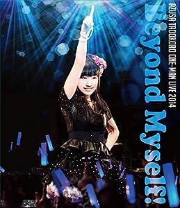 田所あずさワンマンライブ2014-Beyond Myself!-Live(Blu-ray Disc)