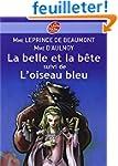 La belle et la b�te : Suivi de L'oise...