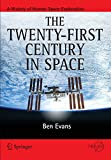 img - for The Twenty-first Century in Space (Springer Praxis Books) book / textbook / text book