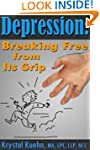 Depression Help: Breaking Free from I...