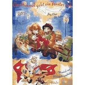 Am Himmel geht ein Fenster auf. Musical zur Weihnachtsgeschichte für Kinder ab 10 Jahren / Am Himme