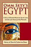 img - for Omm Sety's Egypt: A Story of Ancient Mysteries, Secret Lives, and the Lost History of the Pharaohs by Hanny El Zeini (1-Dec-2006) Paperback book / textbook / text book