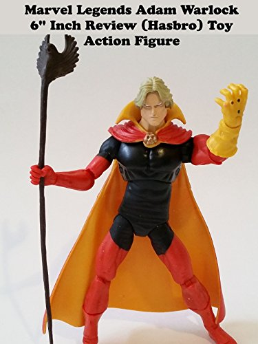 "Marvel Legends ADAM WARLOCK Review 6"" inch (hasbro) action figure toy"