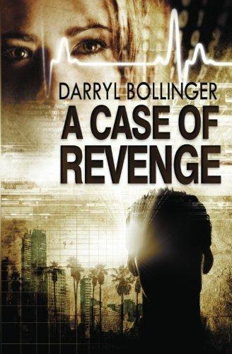 a-case-of-revenge-by-darryl-bollinger-2012-10-24