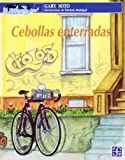 Cebollas enterradas (Spanish Edition)