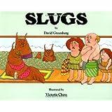 Slugs ~ David Greenberg
