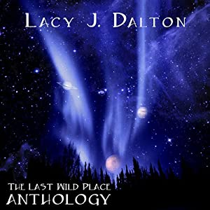 The Last Wild Place Anthology