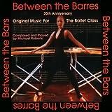 Between The Barres (Part 2)